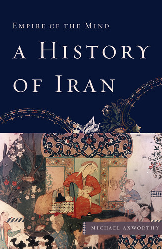 Michael Axworthy history of iran michele roohani
